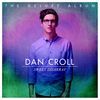 Dan Croll - Sweet Disarray (Deluxe)