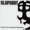 Slapshot - Greatest Hits, Slashes And Crosschecks