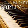 Scott Joplin - An Afternoon in the Studio With the Music of Scott Joplin On an Upright Piano