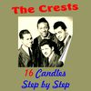 The Crests - Sixteen Candles
