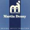 Martin Denny - Masterjazz: Martin Denny