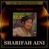 Sharifah Aini - Lagu Lagu Pujaan