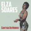 Elza Soares - Cantiga do Morro