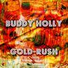 Buddy Holly - Gold-Rush