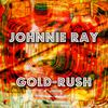 Johnnie Ray - Gold-Rush