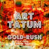 Art Tatum - Gold-Rush