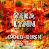 Vera Lynn - Gold-Rush
