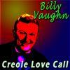 Billy Vaughn - Creole Love Call
