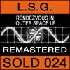 L.S.G. - Rendezvous in Outer Space LP (Remastered)