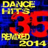 DJ ReMix Factory - 35 Dance Hits Remixed – 2014