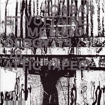 Cabaret Voltaire - Methodology '74-'78: Attic Tapes