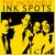- The Incredible Ink Spots