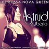Astrud Gilberto - Astrud Gilberto the Bossa Nova Queen