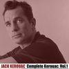 Jack Kerouac - Complete Kerouac, Vol. 1