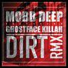 Mobb Deep - Dirt