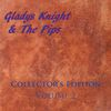 Gladys Knight & The Pips - Collector's Edition Volume 2