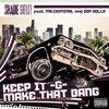 Shade Sheist - Keep It G... Make That Bang (feat. Mr. Criminal & Don Dolla)
