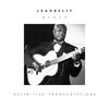 Leadbelly - Blues (Definitive Transcriptions)