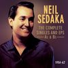 Neil Sedaka - The Complete Singles and EP's A's & B's 1956-62
