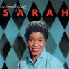 Sarah Vaughan - Wonderful Sarah (Bonus Track Version)