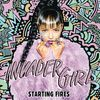 Invader Girl - Starting Fires