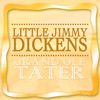 Little Jimmy Dickens - Grand Ole Tater