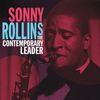 Sonny Rollins - The Contemporary Leader