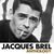 - Anthology - Jacques Brel, Vol.1