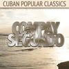 Compay Segundo - Cuban Popular Classics