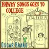 Oscar Brand - Bawdy Songs Goes to College