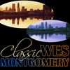 Wes Montgomery - Classic Wes Montgomery
