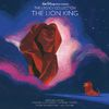 Various Artists - Walt Disney Records The Legacy Collection: The Lion King
