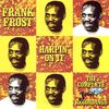 Frank Frost - Harpin' On It - The Complete Jewel Recordings