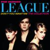 The Human League - Don't You Want Me / The Collection