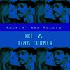 Ike & Tina Turner - Rockin' and Rollin'