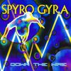 Spyro Gyra - Down the Wire