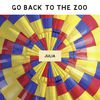 Go Back To The Zoo - Julia - Single