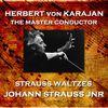 Herbert Von Karajan - Strauss - Waltzes