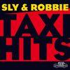 Sly & Robbie - Sly & Robbie Present Taxi 08 09