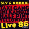 Sly & Robbie - Sly & Robbie = Live 86