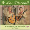 Los Visconti - Los Visconti - Creadores de un estilo