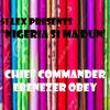 Chief Commander Ebenezer Obey - 51 Lex Presents Nigeria Si Ma Dun