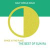Sun Ra - Space Is the Place: The Best of Sun Ra