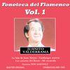 Juanito Valderrama - Fonoteca del Flamenco Vol. 1