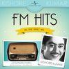 Kishore Kumar - FM Hits - All Time Radio Hits