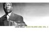 Lead Belly - Rock Island Line, Vol. 2