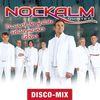 Nockalm Quintett - Du warst der geilste Fehler meines Lebens (Disco Mix)