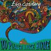 Big Country - No Place Like Home (Re-Presents)