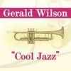 Gerald Wilson - Cool Jazz