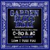 C-Bo - Like I Told You: Garden Blocc Ridaz
